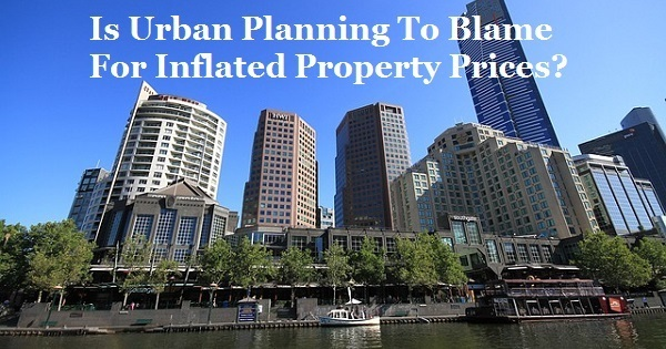 Is urban planning to blame for inflated property prices for Urban planning firms melbourne