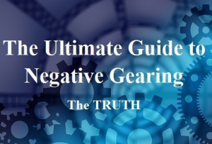 The Ultimate Guide to Negative Gearing