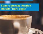 "Super Saturday Auction Results ""Defy Logic"""