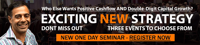 2019 Cash To The Max Workshops - Positive Cashflow and Capital Growth